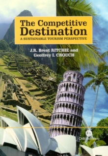 Competitive Destination : A Sustainable Tourism Perspective, Paperback Book