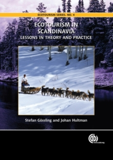 Ecotourism in Scandinavia : Lessons in Theory and Practice, Hardback Book