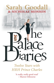 The Palace Diaries : Twelve Years with HRH Prince Charles, Paperback Book