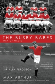 The Busby Babes : Men of Magic, Paperback Book