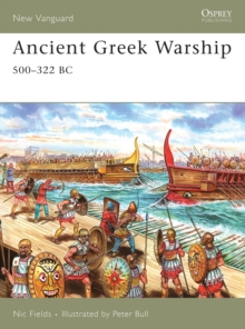 Ancient Greek Warship : 500-322 BC, Paperback Book