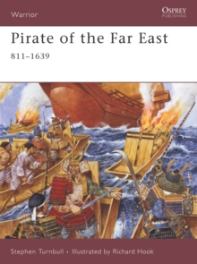 Pirate of the Far East : 941-1644, Paperback / softback Book