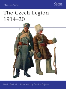 The Czech Legion 1914-20, Paperback Book