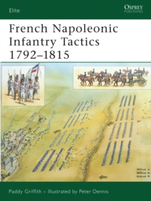 French Napoleonic Infantry Tactics 1792-1815, Paperback Book