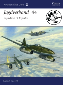 Jagdverband 44 : Squadron of Experten, Paperback Book