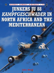 Junkers Ju 88 Kampfgeschwader in North Africa and the Mediterranean, Paperback Book