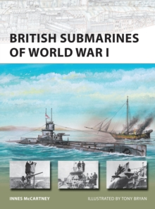 British Submarines of World War I, Paperback / softback Book