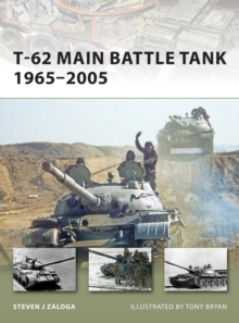 T-62 Main Battle Tank 1965-2005, Paperback Book