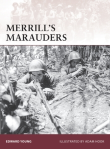 Merrill's Marauders, Paperback / softback Book