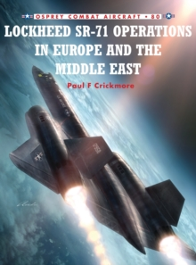 Lockheed Sr-71 Operations in Europe and the Middle East, Paperback Book