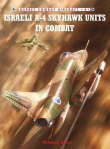 Israeli A-4 Skyhawk Units in Combat, Paperback Book