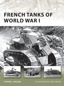 French Tanks of World War I, Paperback Book