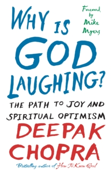 Why Is God Laughing? : The path to joy and spiritual optimism, Paperback Book