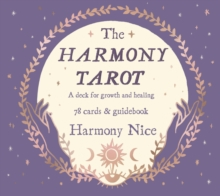 The Harmony Tarot : A deck for growth and healing, Hardback Book