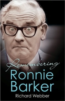 Remembering Ronnie Barker, Hardback Book