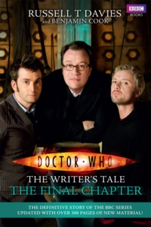 Doctor Who: The Writer's Tale: The Final Chapter, Paperback / softback Book