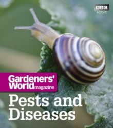 Gardeners' World : Pests and Diseases, Paperback Book