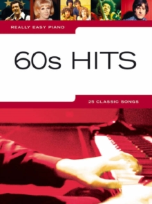 Really Easy Piano : 60s Hits, Paperback Book
