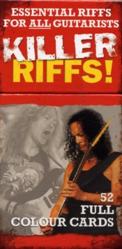 Killer Riffs! 52 Full Colour Cards : Essential Riffs for All Guitarists, Cards Book