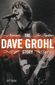The Dave Grohl Story, Paperback Book