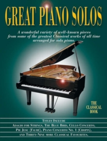 Great Piano Solos : The Classical Book, Paperback Book