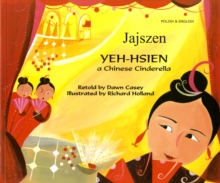Yeh-Hsien a Chinese Cinderella in Polish and English, Paperback Book