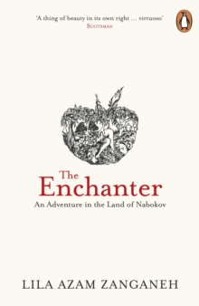 The Enchanter : An Adventure in the Land of Nabokov, Paperback / softback Book