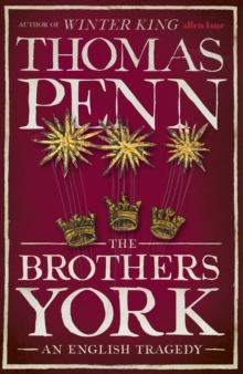 The Brothers York : An English Tragedy, Hardback Book