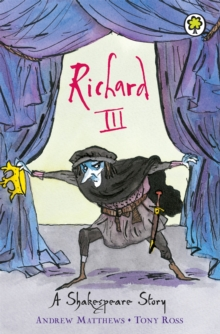 Shakespeare Stories: Richard III : Shakespeare Stories for Children, Paperback Book