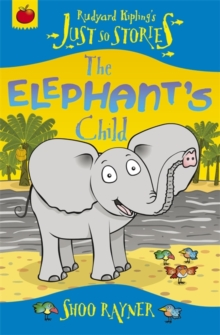 Just So Stories: The Elephant's Child, Paperback Book