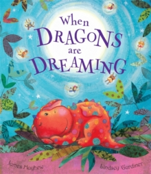 When Dragons are Dreaming, Paperback Book