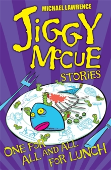 Jiggy McCue: One for All and All for Lunch!, Paperback Book