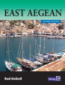 East Aegean : The Greek Dodecanese Islands and the Coast of Turkey from Gulluk to Kedova, Paperback Book