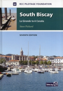 South Biscay : La Gironde to La Coruna, Hardback Book