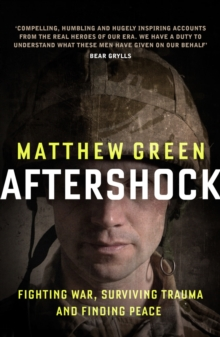 Aftershock : The Untold Story of Surviving Peace, Paperback Book
