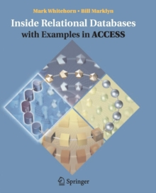 Inside Relational Databases with Examples in Access, Paperback / softback Book