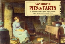 Favourite Pies and Tarts : With Illustrations of Cottage Life by Henry Edward Spernon Tozer, Paperback Book