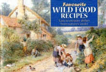 Favourite Wild Food Recipes, Paperback Book