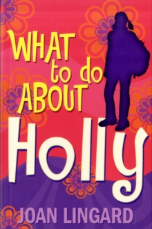 What to Do About Holly, Paperback Book