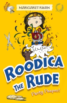 Roodica the Rude Party Pooper, Paperback Book