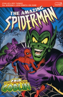 Amazing Spider-Man : In the Grip of the Goblin, Paperback Book