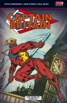 Captain Britain Vol.4: The Siege Of Camelot, Paperback Book