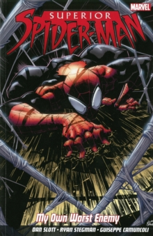 Superior Spider-man: My Own Worst Enemy, Paperback Book