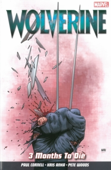 Wolverine Vol. 2: 3 Months To Die, Paperback Book