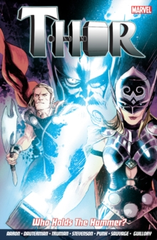 Thor Vol. 2: Who Holds The Hammer?, Paperback Book