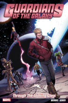 Guardians of the Galaxy Vol. 5: Through the Looking Glass, Paperback Book