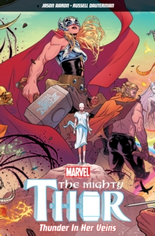 The Mighty Thor Volume 1, Paperback Book