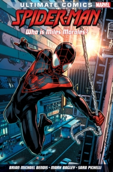 Ultimate Comics Spider-man: Who Is Miles Morales? : Deluxe Hard Cover Edition, Hardback Book