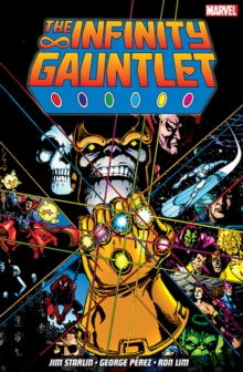 The Infinity Gauntlet, Paperback / softback Book