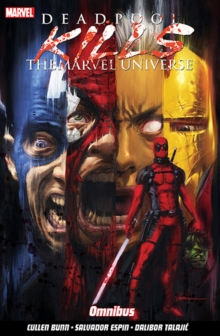 Deadpool Kills The Marvel Universe Omnibus, Paperback / softback Book